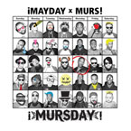 ¡MAYDAY! x MURS - Brand New Get Up Artwork