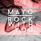 Mayo - Rock With You Artwork