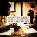 Mean Doe Green ft. Arty Fresha - Thankful Artwork