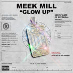 Meek Mill - Glow Up Artwork