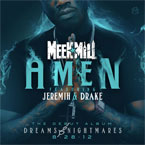 Meek Mill ft. Drake & Jeremih - Amen Artwork