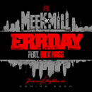 Meek Mill ft. Rick Ross - Errday Artwork