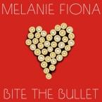 Melanie Fiona - Bite The Bullet Artwork