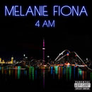 Melanie Fiona - 4 AM Artwork