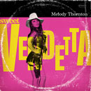 Melody Thornton - Sweet Vendetta Artwork
