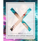 MeLo-X - Mojitos and Little Dragon Artwork