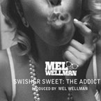 Mel Wellman - Swisher Sweet Artwork