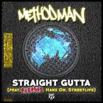 Method Man - Straight Gutta ft. Redman, Hanz On & Streetlife Artwork