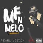 MFN Melo - Pearl Vision Artwork