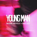 Machine Gun Kelly - Young Man ft. Chief Keef Artwork