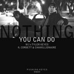 M.I ft. Chamillionaire & Corbett - Nothing You Can Do Artwork