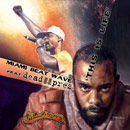 Miami Beat Wave ft. Dead Prez - This is Life [Premiere] Artwork