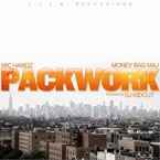Mic Handz ft. Money Bag Maj - Packwork Artwork