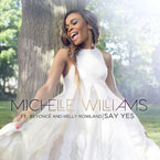 Michelle Williams ft. Beyoncé & Kelly Rowland - Say Yes Artwork