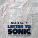 Mickey Factz - Letter To Sonic Artwork