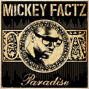 Mickey Factz - Paradise Artwork