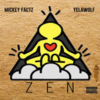 Mickey Factz ft. Yelawolf - Zen Artwork