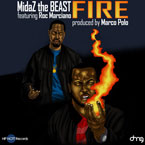 MidaZ The BEAST ft. Roc Marciano - Fire Artwork