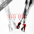 The MIDI Mafia ft. Rockie Fresh - Back Down Artwork