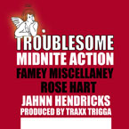 Midnite Action ft. YFame, Rose Hart & Jahn Hendriks - Troublesome Artwork