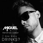 Miguel ft. Kendrick Lamar - How Many Drinks? (Remix) Artwork