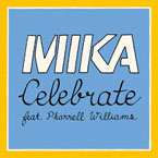 MIKA ft. Pharrell Williams - Celebrate Artwork
