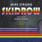 Mike Strong - Skid Row Artwork