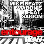 Mike Beatz &amp; Adonis ft. Saigon - Entourage Flow Artwork
