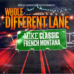 Mike Classic ft. French Montana - Different Lane Artwork