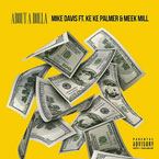 Mike Davis ft. KeKe Palmer & Meek Mill - About a Dolla Artwork