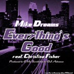 Mike Dreams ft. Christina Fisher - Everything's Good Artwork