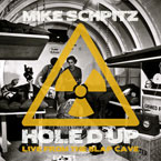 Mike Schpitz - Hole&#8217;d Up (Live From The Blap Cave) Artwork