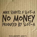 Mike Schpitz x Slot-A - No Money Artwork