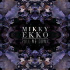 Mikky Ekko - Pull Me Down Artwork