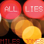 Miles Jones - All Lies Artwork