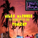 Miles Marquee ft. Charlie Mac &amp; Plus - Tonight Artwork