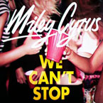 Miley Cyrus - We Can't Stop Artwork