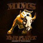 MIMS - I&#8217;m On My Bullsh*t Artwork