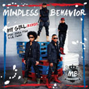 Mindless Behavior ft. Ciara, Tyga & Lil Twist - My Girl (Remix) Artwork