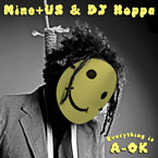 Mine+Us & DJ Hoppa - Everything Is A-Okay Artwork