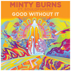 Minty Burns ft. SoulofSherif - Good Without It Artwork
