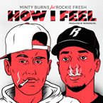 Minty Burns ft. Rockie Fresh - How I Feel Artwork
