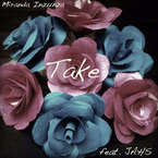 Miranda Inzunza - Take ft. JAHS Artwork