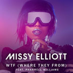 Missy Elliott - WTF (Where They From) ft. Pharrell Williams Artwork