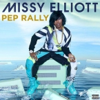Missy Elliott - Pep Rally Artwork