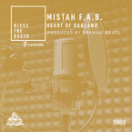 Mistah F.A.B. - Heart Of Oakland (Bless The Booth Freestyle) Artwork