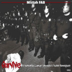 Mistah F.A.B. - Survive ft. Kendrick Lamar, Crooked I & Kobe Honeycutt Artwork