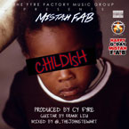 Mistah F.A.B. - Childish Artwork