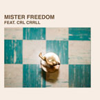 FL x Neon Brown - Mister Freedom ft. CRL CRRLL Artwork
