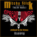 Mitchy Slick ft. Talib Kweli - Spread My Wings Artwork